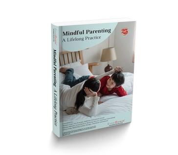eBook: Mindful Parenting A Lifelong Practice